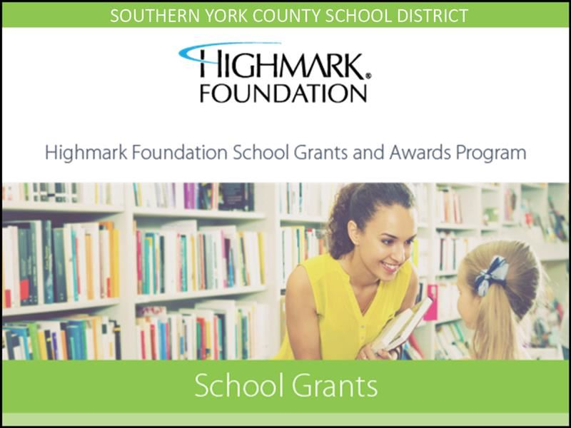 Southern York County School District Schools Awarded Highmark Foundation Grants