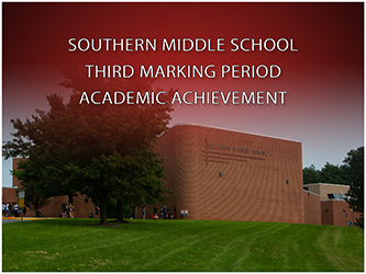 Southern Middle School Releases Honor Roll for the Third Marking Period 2020-21
